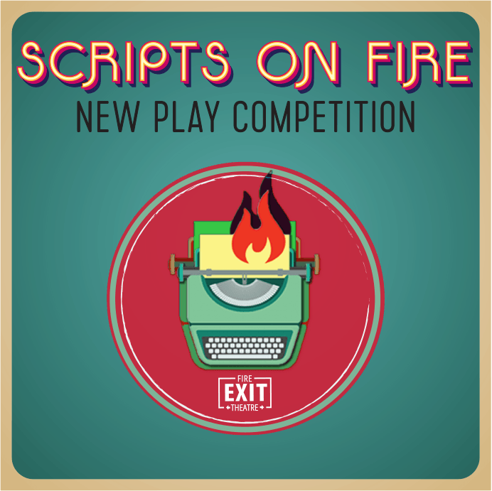 Scripts on Fire New Play Competition